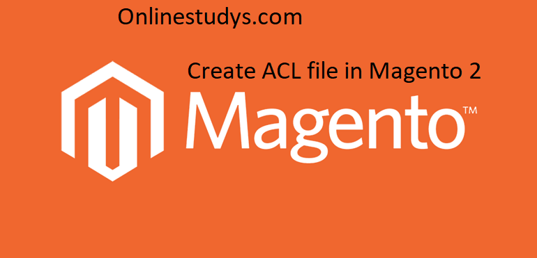Create ACL file in Magento 2