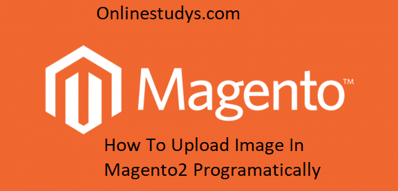 How To Upload Image In Magento2 Programatically