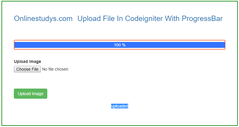 How To Upload A File In Codeigniter With ProgressBar